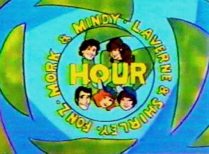 Mork_&_Mindy_Laverne_&_Shirley_Fonz_Hour